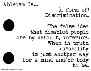 """""""ableism is ..."""""""